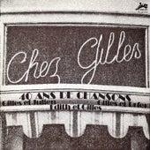 Gilles, 40 ans de chansons (Evasion 1972) by Various Artists