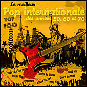 Le meilleur pop internationale des années 50, 60 et 70 - Top 100 by Various Artists