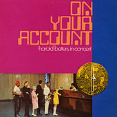 On Your Account, In Concert by Harold Betters
