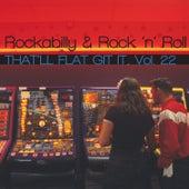 That'll Flat Git It, Vol. 22 by Various Artists
