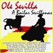 A Bailar Sevillanas - Ole Sevilla de Various Artists