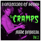 A Collection of Songs the Cramps Made Popular Vol. 2 by Various Artists