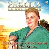 Interpreta los Exitos de Chelo Silva by Paquita La Del Barrio