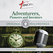 Great Audio Moments, Vol.40: Adventurers, Pioneers and Inventors by Various Artists