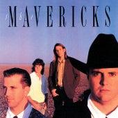 Mavericks [1990] by The Mavericks