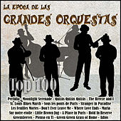 La Época de las Grandes Orquestas - Top 100 de Various Artists