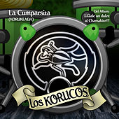 La Cumparsita (Korukeada) - Single by Los Korucos