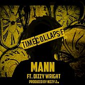 Time Collapse (feat. Dizzy Wright) - Single von Mann
