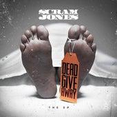 Dead Give Away - The EP de Scram Jones