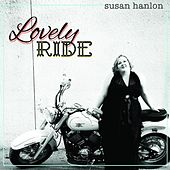 Lovely Ride by Susan Hanlon