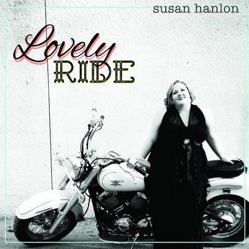 Lovely Ride de Susan Hanlon