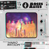 Featuring Maiko Watson by Moses Mayes