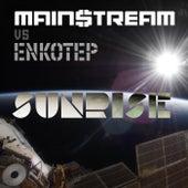 Sunrise EP (feat. Enkotep) by Main$treaM