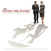 Saving Mr. Banks by Thomas Newman