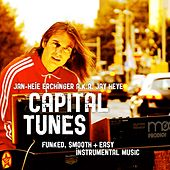 Capital Tunes (Funked, Smooth and Easy Instrumental Music) by Jan-Heie Erchinger