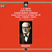 Bach: Guitar Works - Castelnuovo-Tedesco: Guitar Concerto de Andres Segovia