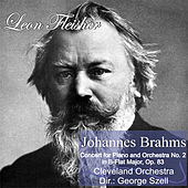 J. Brahms: Concert for Piano and Orchestra No. 2 in B-Flat Major, Op. 83 by Leon Fleisher