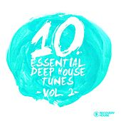 10 Essential Deep House Tunes, Vol. 2 by Various Artists