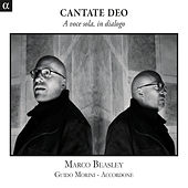 Cantate Deo: A voce sola, in dialogo von Marco Beasley