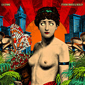 Psycho Tropical Berlin (Bonus Track Version) von La Femme