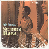 Seis Poemas/Six Poems by Susana Baca