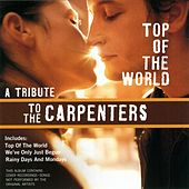 Top Of The World - A Tribute To The Carpenters by Various Artists