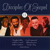 Disciples Of Gospel 2 by Various Artists