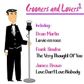 Crooners and Lovers, Vol. 1 by Various Artists