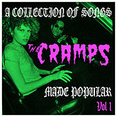 A Collection of Songs the Cramps Made Popular Vol. 1 by Various Artists