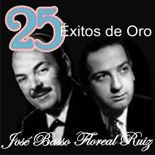 25 Éxitos de Oro von Floreal Ruiz