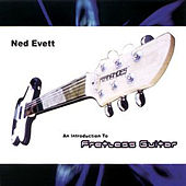 An Introduction To Fretless Guitar by Ned Evett