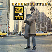 Out of Sight & Sound by Harold Betters