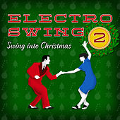 Electro Swing - Swing Into Christmas de Various Artists