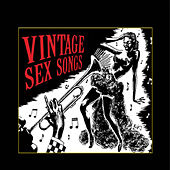 Vintage Sex Songs by Various Artists