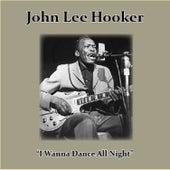 I Wanna Dance All Night de John Lee Hooker