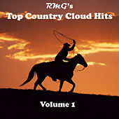 R.M.G.'s Top Country Cloud Hits Volume 1 von Various Artists