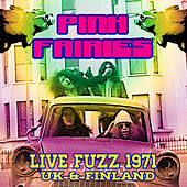 Live Fuzz 1971 - Uk & Finland by The Pink Fairies