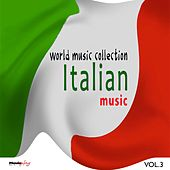 Italian Music, Vol. 3 by Various Artists