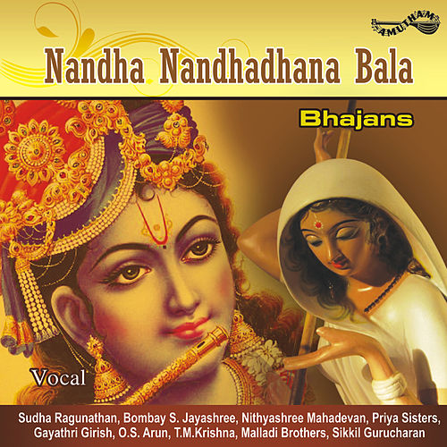 Nandha Nandhadhana Bala by Various Artists