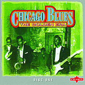Chicago Blues - The Golden Era, Vol.1 by Various Artists