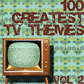 100 Greatest TV Themes Vol. 2 by Various Artists
