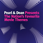 Pearl & Dean - The Nation's Favourite Movie Themes by Various Artists