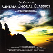 The Greatest Cinema Choral Classics by Various Artists
