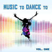 Music to Dance To Volume 1 (Featured Music in Dance Moms) by Various Artists