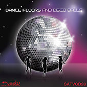 Dance Floors and Disco Balls by Various Artists