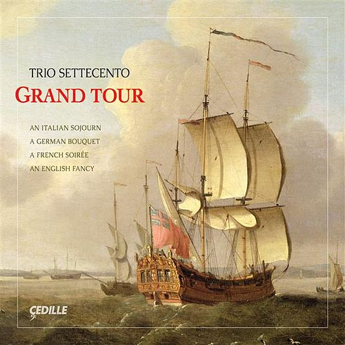 Grand Tour by Trio Settecento