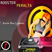 Rock the System by Sammy Peralta