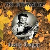 The Outstanding Rusty Draper by Rusty Draper