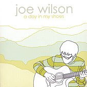 A Day In My Shoes by Joe Wilson