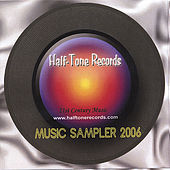 Half-Tone Records Music Sampler 2006 de Various Artists